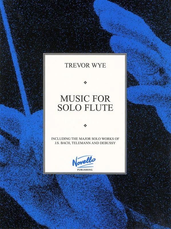 Trevor Wye - Music for solo Flute - Partition - di-arezzo.co.uk