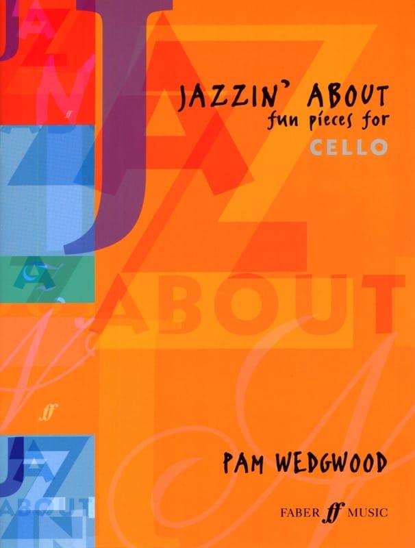 Jazzin' About - Cello - James Wedgwood - Partition - laflutedepan.com