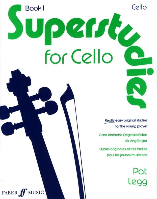 Superstudies, Volume 1 - Cello - Pat Legg - laflutedepan.com