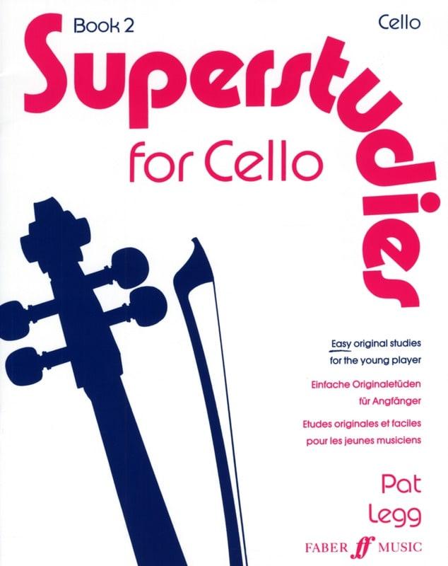 Superstudies, Volume 2 - Cello - Pat Legg - laflutedepan.com