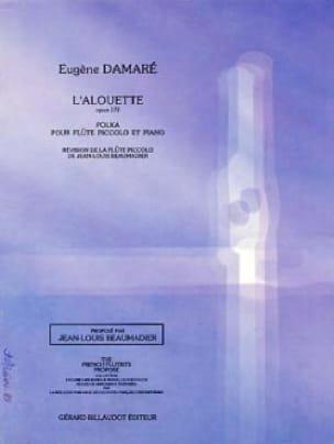 Eugène Damare - L'alouette op. 172 - Partition - di-arezzo.fr