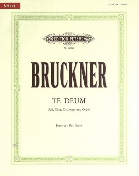 Anton Bruckner - Te Deum - Partition - di-arezzo.fr
