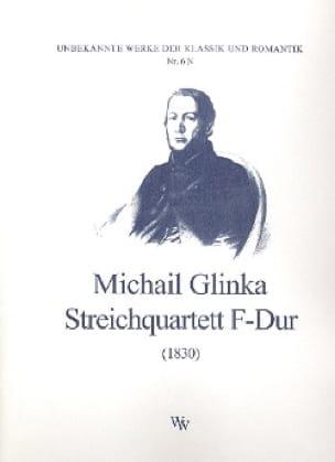Streichquartett F-Dur 1830 - Stimmen - GLINKA - laflutedepan.com