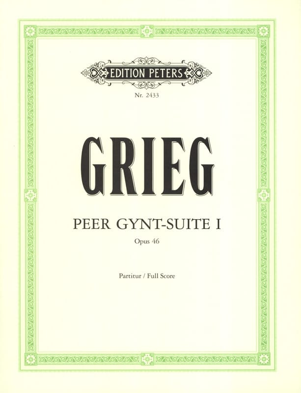 Edvard Grieg - Peer Gynt-Suite No. 1 op. 46 - Partitur - Partition - di-arezzo.co.uk