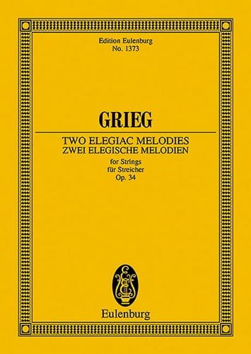 Edvard Grieg - 2 Elegische Melodien, Opus 34 - Partition - di-arezzo.it