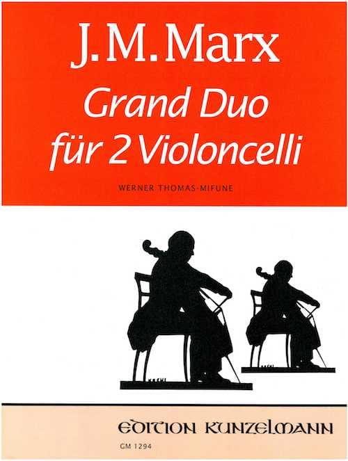 Grand Duo - J. M. Marx - Partition - Violoncelle - laflutedepan.com