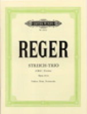 Streichtrio d-moll op. 141b - Max Reger - Partition - laflutedepan.com