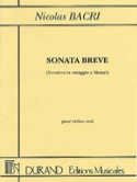Sonata Breve op. 45 Nicolas Bacri Partition Violon - laflutedepan.com