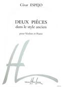 2 Pièces dans le style ancien - Violon César Espéjo laflutedepan.com