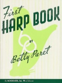 First Harp Book Betty Paret Partition Harpe - laflutedepan.com