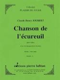 Chanson de l'écureuil Claude-Henry Joubert Partition laflutedepan.com