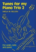 Tunes For My Piano Trio Volume 2 Sheila M. Nelson laflutedepan.com