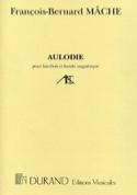 Aulodie – Hautbois François-Bernard Mâche Partition laflutedepan.com