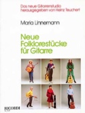 Neue Folklorestucke für Gitarre - Maria Linnemann - laflutedepan.com