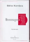 Hommages à ... Bela Kovacs Partition Clarinette - laflutedepan.com