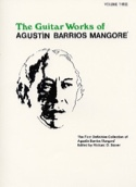 The Guitar Works Volume 3 Mangore Agustin Barrios laflutedepan.com