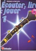 Ecouter Lire et Jouer - Méthode Volume 1 - Clarinette - laflutedepan.com