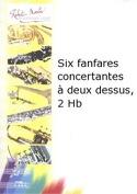 6 Fanfares concertantes à 2 dessus laflutedepan.com
