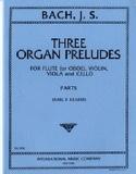3 Organ Preludes –Flute violin viola cello - Parts laflutedepan.com