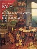 The 6 Brandenburg Concertos and the 4 Orchestral Suites - Full Score - laflutedepan.com