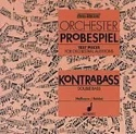 Orchester Probespiel CD - Kontrabass laflutedepan.com