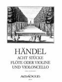 8 Stücke - Flöte o. Violine und Violoncello HAENDEL laflutedepan.com