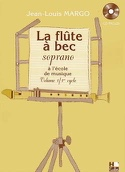 La Flûte à Bec Soprano à l'Ecole de Musique Volume 1 laflutedepan.com