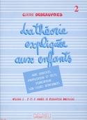 Théorie Expliquée aux Enfants - Volume 2 laflutedepan.com