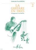La guitare en trio – Volume 2 Yvon Rivoal Partition laflutedepan.com