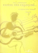Comme des Chansons... Volume 3 Thierry Tisserand laflutedepan.com