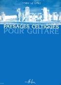 Paysages Celtiques pour Guitare Volume 1 Gars Marc Le laflutedepan.com