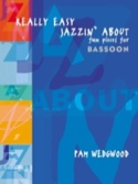 Really Easy Jazzin' About -basson Pam Wedgwood laflutedepan.com