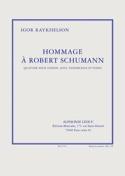 Hommage à Robert Schumann -Parties Raykhelson Igor laflutedepan.com