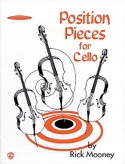 Position Pieces For Cello Vol 1 - Rick Mooney - laflutedepan.com