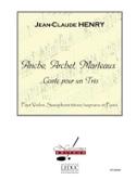 Anche, Archet, Marteaux Jean-Claude Henry Partition laflutedepan.com