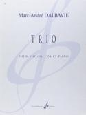 Trio Marc-André Dalbavie Partition Trios - laflutedepan.com