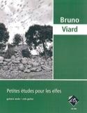 Petites Etudes pour les Elfes Bruno Viard Partition laflutedepan.com