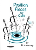 Position pieces for Cello – Book 2 - Rick Mooney - laflutedepan.com