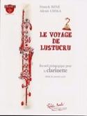 Le Voyage de Lustucru Partition Clarinette - laflutedepan.com