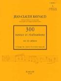 300 Textes et Réalisations - Volume 1 : Textes laflutedepan.com