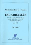 Escarraman, Opus 177 Mario Castelnuovo-Tedesco laflutedepan.com