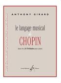 Le Langage Musical de Chopin Anthony Girard Livre laflutedepan.com