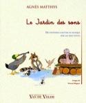 Le Jardin des Sons Agnès Matthys Livre laflutedepan.com