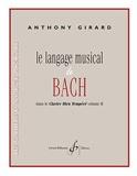 Le Langage Musical de Bach - Anthony Girard - Livre - laflutedepan.com