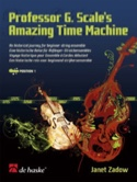 Professor G.Scale's Amazing Time Machine Janet Zadow laflutedepan.com