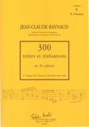 300 Textes et Réalisations - Volume 9 : Textes laflutedepan.com