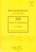 300 Textes et Réalisations - Volume 6 : Réalisations laflutedepan.com