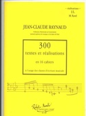 300 Textes et Réalisations - Volume 15 : Réalisations laflutedepan.com