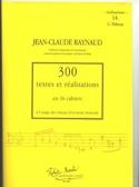 300 Textes et Réalisations - Volume 14 : Réalisations laflutedepan.com