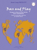 Bass And Play - Jean-Loup Dehant - Partition - laflutedepan.com